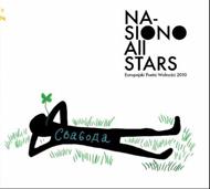 Nasiono All Stars - Europejski Poeta Wolności 2010