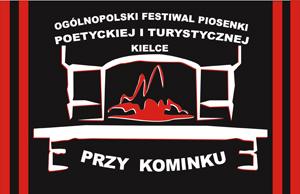 """Ogolnopolski Festiwal Piosenki Poetyckiej i Turystycznej """"PRZY KOMINKU"""" KIELCE 2012"""